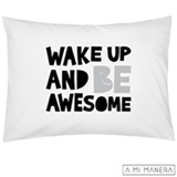 Fronha de Solteiro Wake Up and Be Awesome Branco e Preto - A Mi Manera